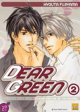 Couverture du livre : Dear Green - A la recherche de ton regard, Tome 2