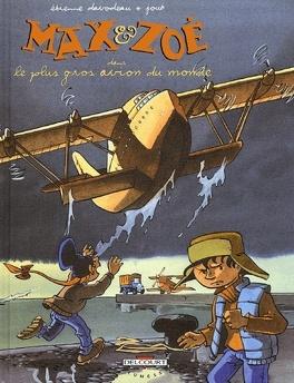 Couverture du livre : Max et Zoé, tome 5 : Le plus gros avion du monde