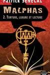 couverture Malphas, Tome 2 : Torture, Luxure et Lecture