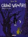 Grand vampire, tome 2 : Mortelles en tête