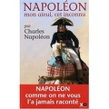 Napoléon mon aïeul, cet inconnu