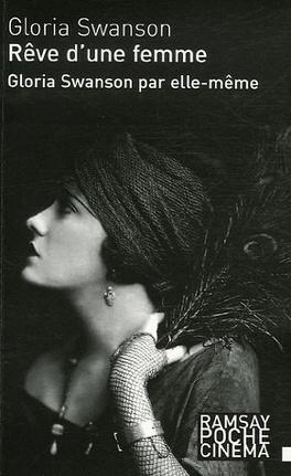 Couverture du livre : Swanson par elle-même : Rêve d'une femme