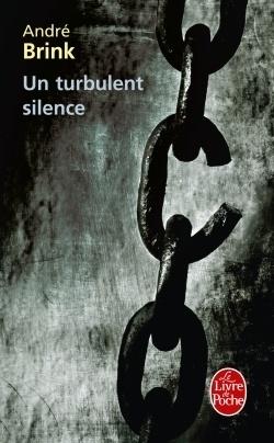 Couverture du livre : Un turbulent silence