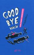 Good Bye Berlin
