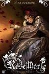 couverture Rose morte, Tome 1 : La Floraison