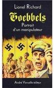 Goebbels : Portrait d'un manipulateur