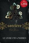 couverture Sorcière, Tome 1 : Le Livre des ombres
