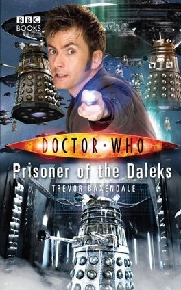 Couverture du livre : Doctor Who : Prisoner of the Daleks