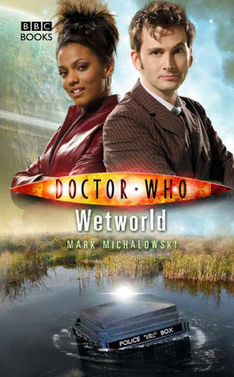 Couverture du livre : Doctor Who : Wetworld