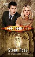Doctor Who : The Stone Rose
