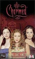 Charmed, Tome 14 : Démons sur le Net