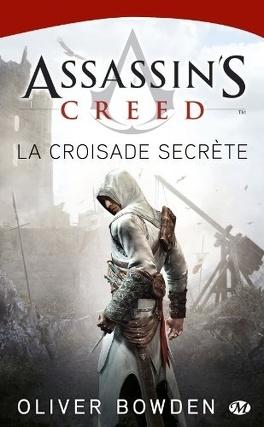 Couverture du livre : Assassin's Creed, Tome 3 : La Croisade Secrète