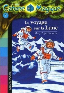 Couverture du livre : La Cabane magique, Tome 7 : Le Voyage sur la Lune