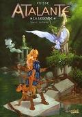 Atalante - La Légende, Tome 1 : Le Pacte