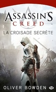 Assassin's Creed, Tome 3 : La Croisade Secrète