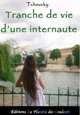 Couverture du livre : Tranche de vie d'une internaute