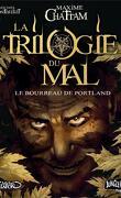 La Trilogie du Mal, Tome 1 : Le Bourreau de Portland (Album)
