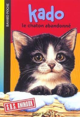 Couverture du livre : Kado, le chaton abandonné