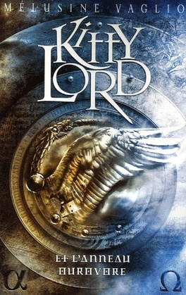 Couverture du livre : Kitty Lord, tome 2 : Kitty Lord et l'Anneau Ourovore