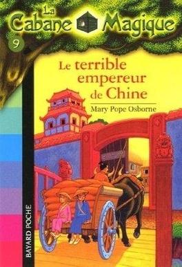 Couverture du livre : La Cabane magique, Tome 9 : Le Terrible Empereur de Chine