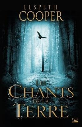 Couverture du livre : La Chasse Sauvage, Tome 1 : Les Chants de la Terre