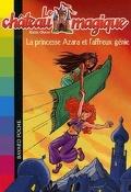 Le Château magique, tome 1 : La princesse Azara et l'affreux génie