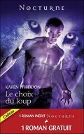 Le Choix du Loup, Tome 3 (suivi de La Captive de l'Ombre)