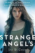 Strange Angels, Tome 1 : Strange Angels
