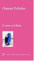 A coeur et à Kriss