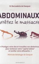 Abdominaux Arrêtez le massacre !