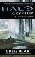 Halo, La Saga Forerunner, Tome 1 : Cryptum