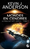 La Saga des Sept Soleils, Tome 7 : Mondes en Cendres
