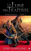 Nightrunner, Tome 3 : La Lune des traîtres