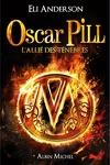couverture Oscar Pill, Tome 4 : L'allié des ténèbres