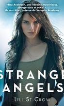 Strange Angels, Tome 1 : Strange Angels