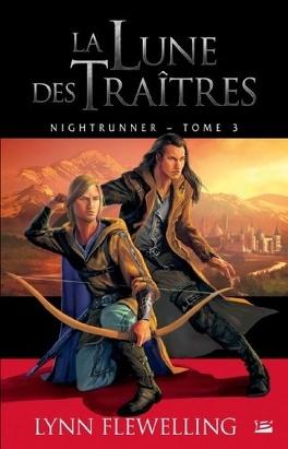 Couverture du livre : Nightrunner, tome 3 : La lune des traîtres
