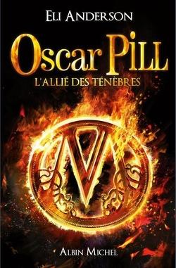 Couverture de Oscar Pill, Tome 4 : L'allié des ténèbres