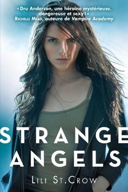 Couverture du livre : Strange Angels, Tome 1 : Strange Angels