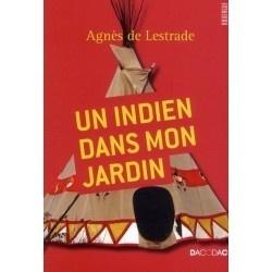 Couverture du livre : Un indien dans mon jardin