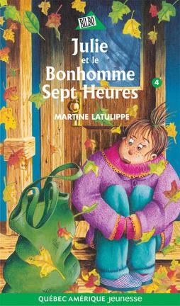 Couverture du livre : Julie et le Bonhomme de Sept Heures