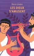 Les dieux s'amusent : la mythologie
