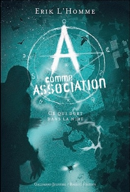 Couverture du livre : A Comme Association, Tome 6 : Ce qui Dort dans la Nuit