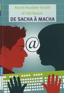 De Sacha A Macha Livre De Yael Hassan Rachel Hauster Douieb