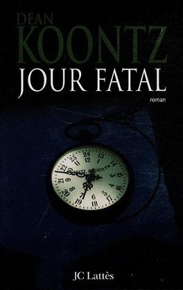 Couverture du livre : Jour Fatal