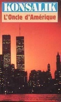 Couverture du livre : L'oncle d'Amérique