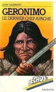 Géronimo le dernier chef apache