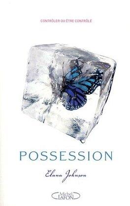 Couverture du livre : Possession, Tome 1