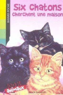 Couverture du livre : Six chatons cherchent une maison