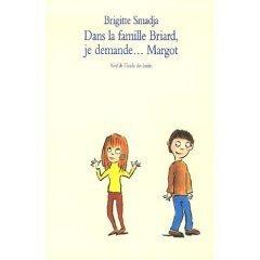 Couverture de Dans la famille Briard, je demande... Margot