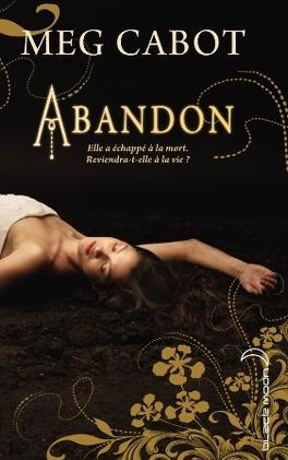 Couverture du livre : Abandon, Tome 1 : Abandon